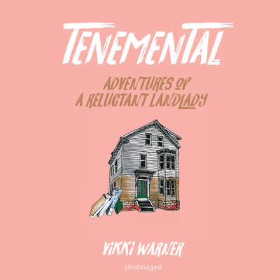 Tenemental: Adventures of a Reluctant Landlady Audiobook, by Vikki Warner