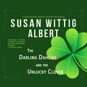 The Darling Dahlias and the Unlucky Clover Audiobook, by Susan Wittig Albert
