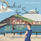Death at the Seaside: A Kate Shackleton Mystery Audiobook, by Frances Brody