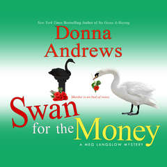 Swan for the Money Audiobook, by Donna Andrews