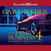 The Family Business 4: A Family Business Novel Audiobook, by Carl Weber, LaJill Hunt