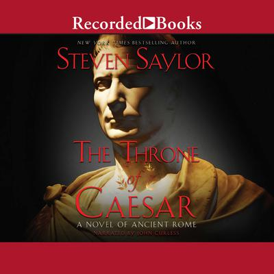 The Throne of Caesar Audiobook, by Steven Saylor