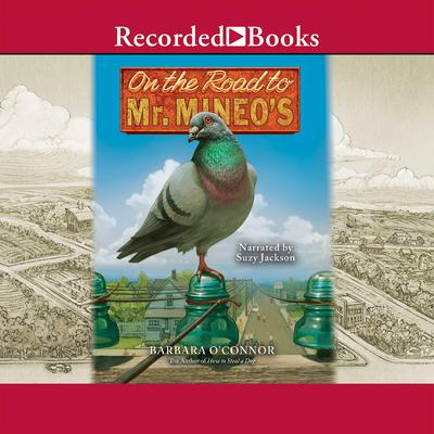 On the Road to Mr. Mineos Audiobook, by Barbara O'Connor