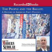 The People and the Ballot: A History of American Party Politics Audiobook, by Joshua Kaplan