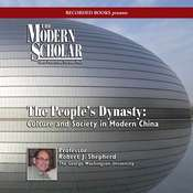 The People's Dynasty: Culture and Society in Modern China Audiobook, by Robert Shepherd