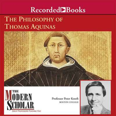 The Philosophy of Thomas Aquinas Audiobook, by Peter Kreeft
