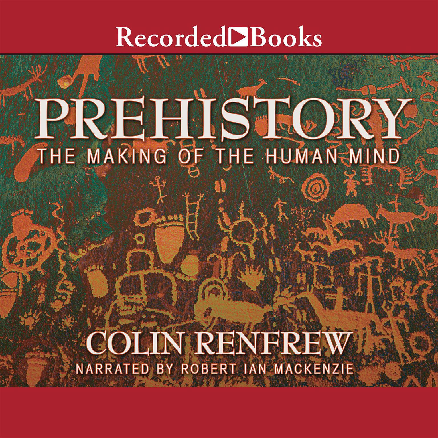 Printable Prehistory: The Making of the Human Mind Audiobook Cover Art
