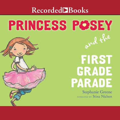 Princess Posey and the First Grade Parade Audiobook, by