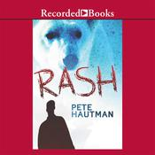 Rash Audiobook, by Pete Hautman