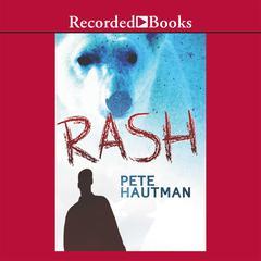 Rash Audiobook, by Pete Hautman