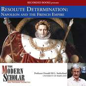 Resolute Determination: Napoleon and the French Empire Audiobook, by Donald Sutherland