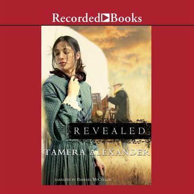 Revealed Audiobook, by Tamera Alexander