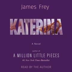 Katerina Audiobook, by James Frey