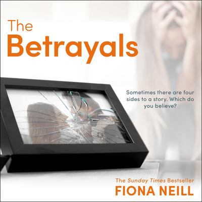 The Betrayals Audiobook, by Fiona Neill