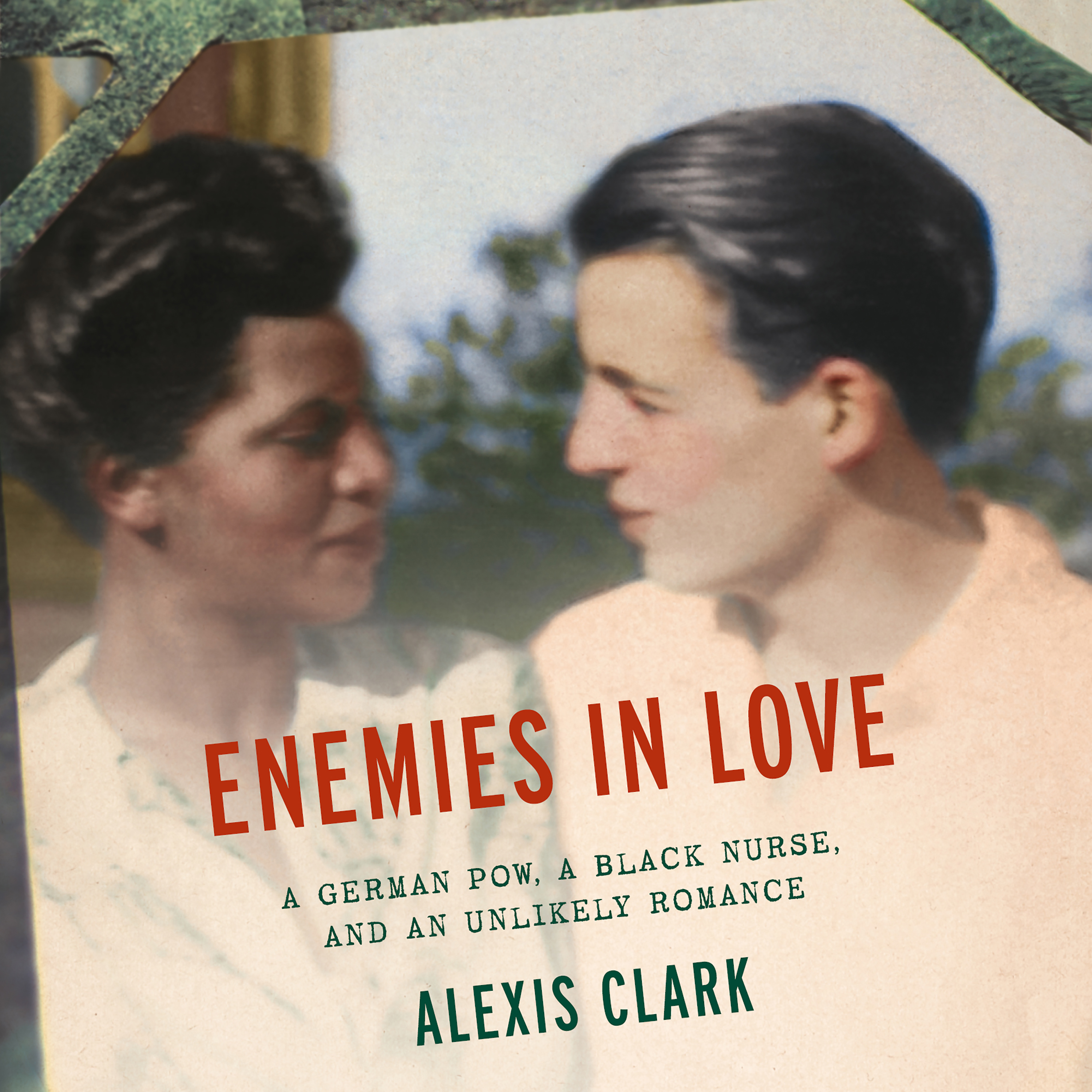 Printable Enemies in Love: A German POW, a Black Nurse, and an Unlikely Romance Audiobook Cover Art