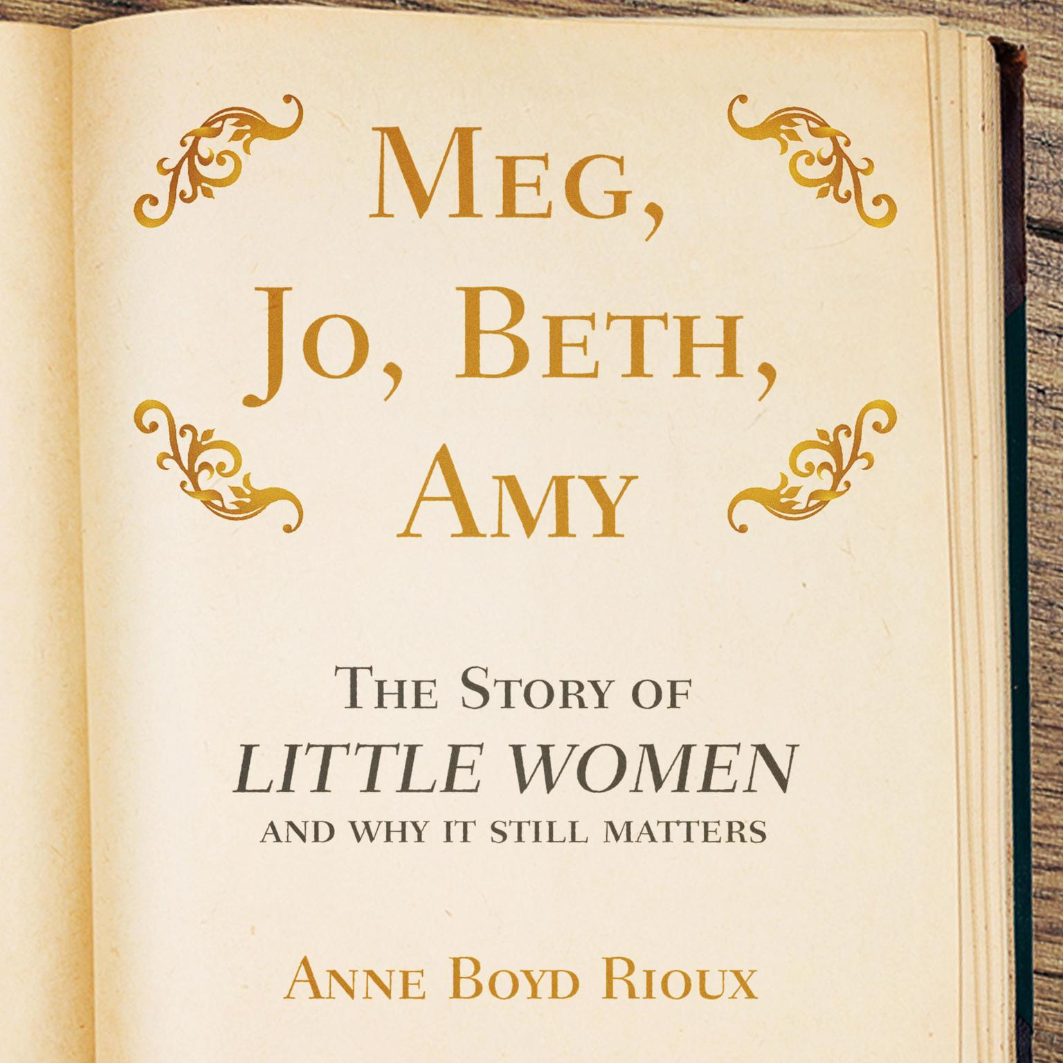 Printable Meg, Jo, Beth, Amy: The Story of Little Women and Why It Still Matters Audiobook Cover Art