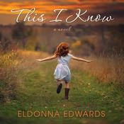 This I Know Audiobook, by Eldonna Edwards
