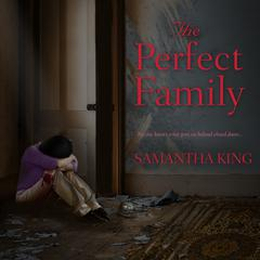 The Perfect Family Audiobook, by Samantha King