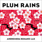 Plum Rains Audiobook, by Andromeda Romano-Lax