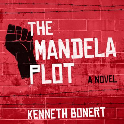 The Mandela Plot Audiobook, by Kenneth Bonert