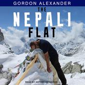The Nepali Flat Audiobook, by Gordon Alexander