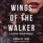 Wings of the Walker Audiobook, by Coralee June