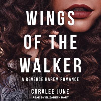 Wings of the Walker Audiobook, by Coralee June