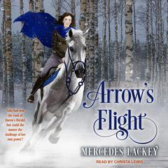 Arrows Flight Audiobook, by Mercedes Lackey
