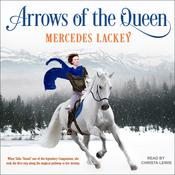 Arrows of the Queen Audiobook, by Mercedes Lackey