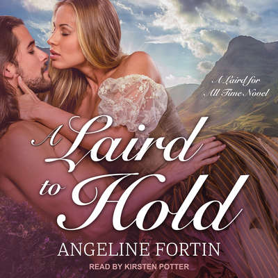 A Laird to Hold Audiobook, by Angeline Fortin