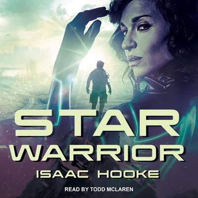 Star Warrior Audiobook, by Isaac Hooke