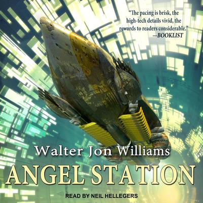 Angel Station Audiobook, by Walter Jon Williams