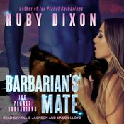 Barbarians Mate: A SciFi Alien Romance Audiobook, by Ruby Dixon|