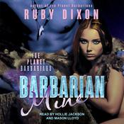 Barbarian Mine: A SciFi Alien Romance Audiobook, by Ruby Dixon