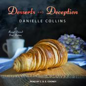 Desserts and Deception Audiobook, by Danielle Collins