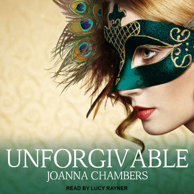 Unforgivable Audiobook, by Joanna Chambers