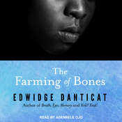 The Farming of Bones Audiobook, by Edwidge Danticat