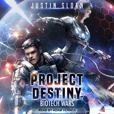 Project Destiny: Biotech Wars Audiobook, by Justin Sloan
