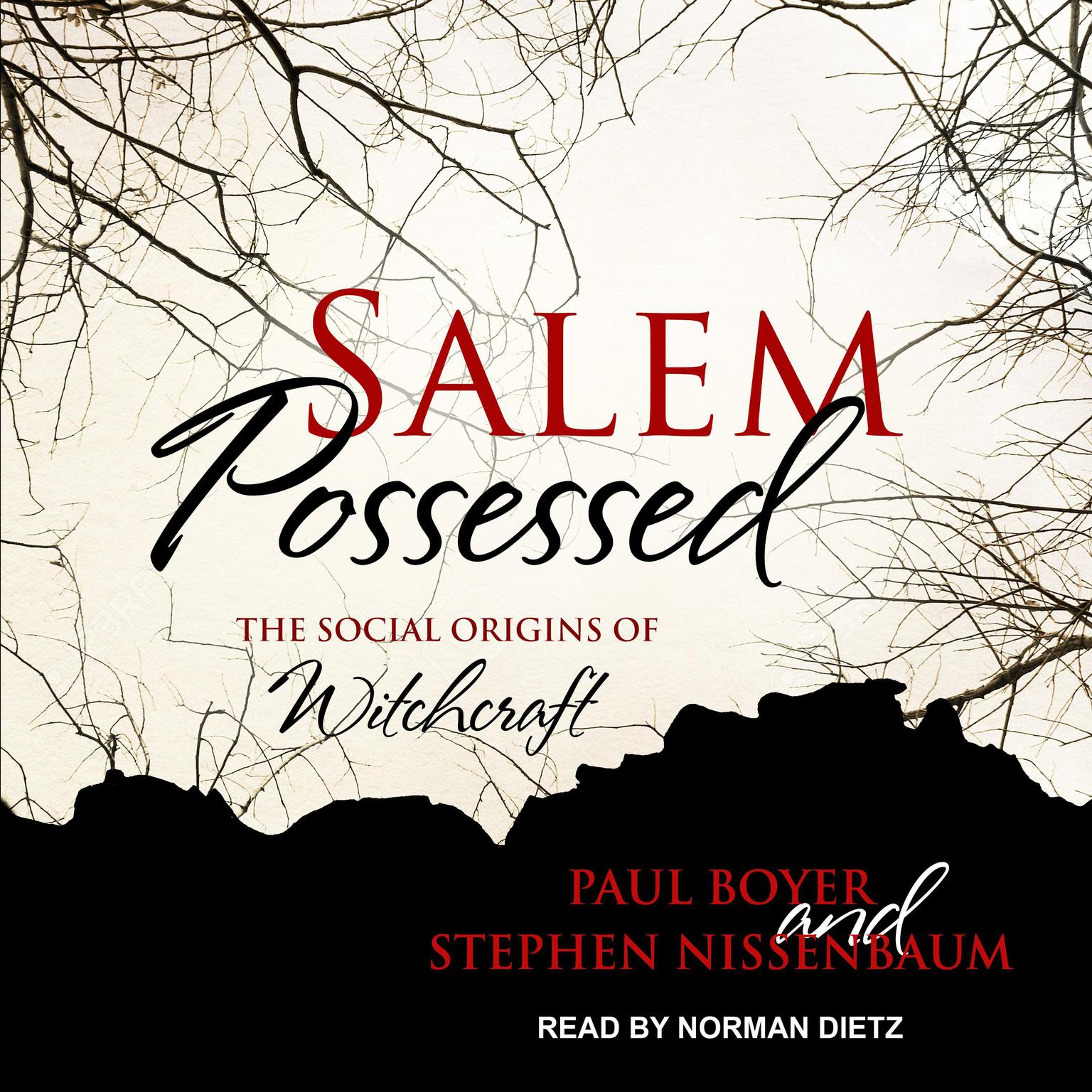 Salem Possessed: The Social Origins of Witchcraft Audiobook, by Paul Boyer