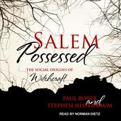 Salem Possessed: The Social Origins of Witchcraft Audiobook, by Paul Boyer, Stephen Nissenbaum