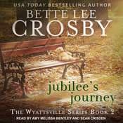 Jubilees Journey Audiobook, by Bette Lee Crosby