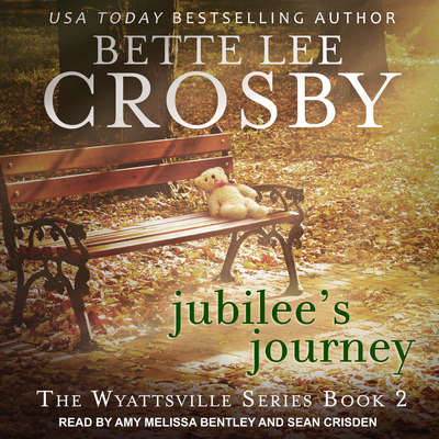 Jubilees Journey Audiobook, by Bette Lee Crosby