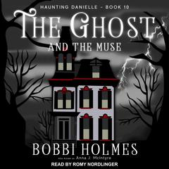 The Ghost and the Muse Audiobook, by Anna J. McIntyre, Bobbi Holmes