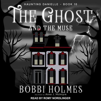 The Ghost and the Muse Audiobook, by Anna J. McIntyre