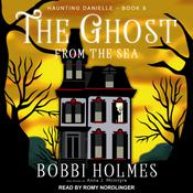 The Ghost from the Sea Audiobook, by Anna J. McIntyre, Bobbi Holmes