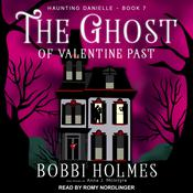 The Ghost of Valentine Past Audiobook, by Anna J. McIntyre, Bobbi Holmes