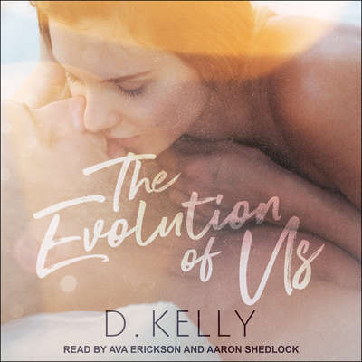 The Evolution of Us Audiobook, by D. Kelly