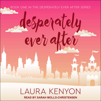 Desperately Ever After Audiobook, by Laura Kenyon