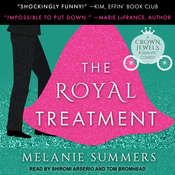 The Royal Treatment Audiobook, by Melanie Summers