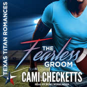 The Fearless Groom Audiobook, by Cami Checketts